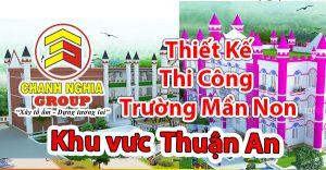 thiết kế thi công trường mầm non tại Thuận An Bình Dương